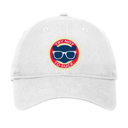 Try Not To Suck Adjustable Cap Designed By Killakam