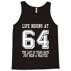 64th birthday life begins at 64 white Tank Top | Artistshot