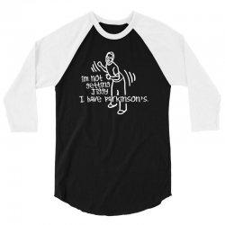 im not getting jiggy i have parkinsons 3/4 Sleeve Shirt | Artistshot