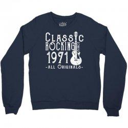 rocking since 1971 copy Crewneck Sweatshirt | Artistshot