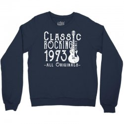 rocking since 1973 copy Crewneck Sweatshirt | Artistshot