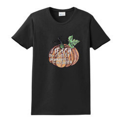 I Teach The Cutest Pumpkins In The Patch Funny Ladies Classic T-shirt Designed By Alparslan Acar