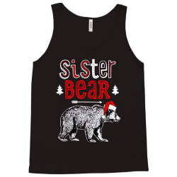 funny sister bear christmas santa Tank Top | Artistshot