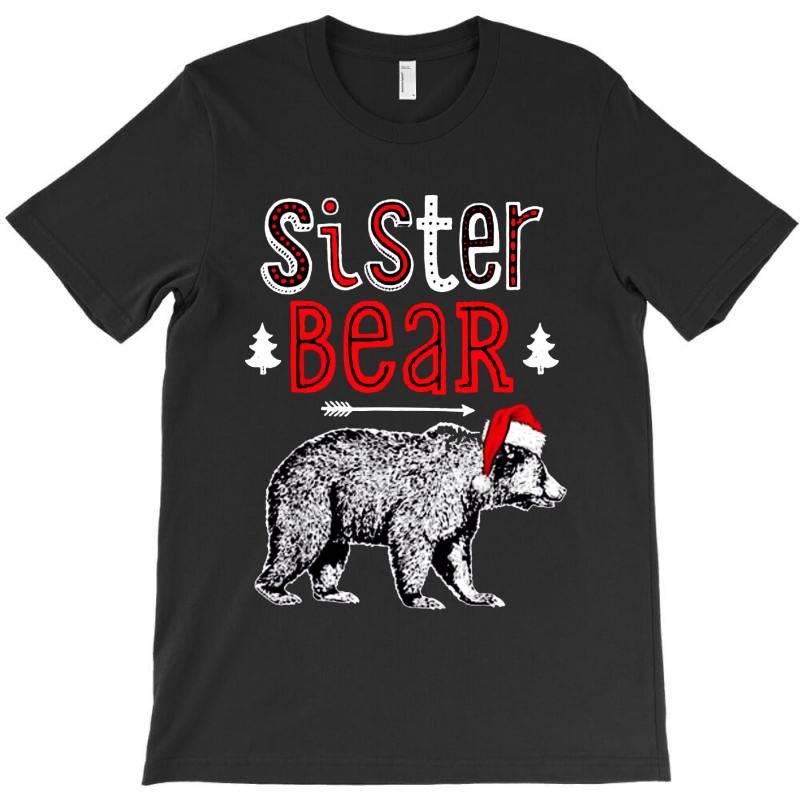 Funny Sister Bear Christmas Santa T-shirt | Artistshot