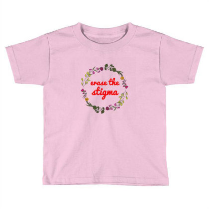 Erase The Stigma Toddler T-shirt Designed By Ciko Kojery