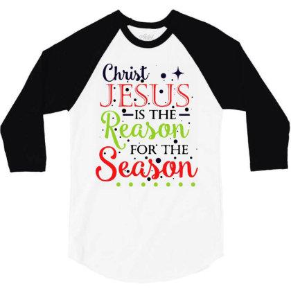 Christ Jesus Is The Reason For The Season 3/4 Sleeve Shirt Designed By Batikmadrim Art