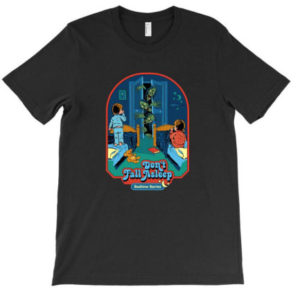 Don't Fall Asleep T-shirt Designed By Brandon