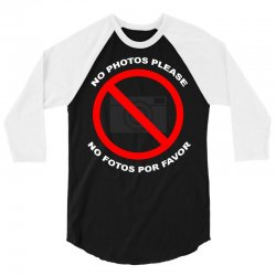 no photos please 3/4 Sleeve Shirt   Artistshot
