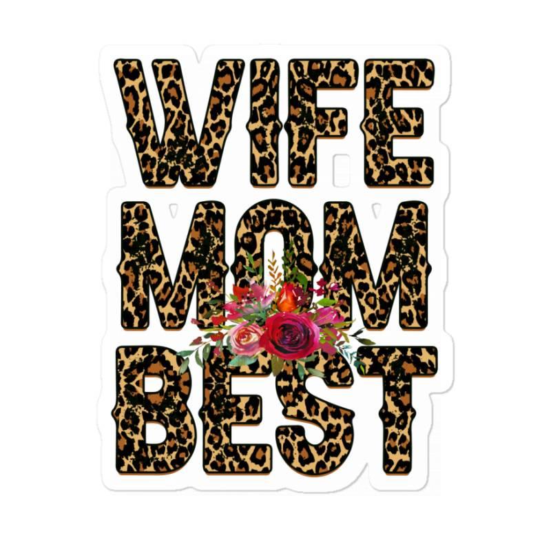 Wife Mom Best Sticker | Artistshot