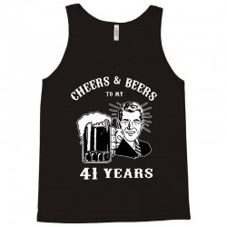 cheers and beers 41 Tank Top | Artistshot