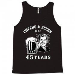 cheers and beers 45 Tank Top   Artistshot