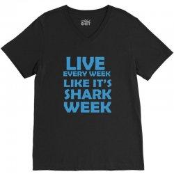 shark week live every week V-Neck Tee | Artistshot