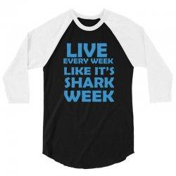 shark week live every week 3/4 Sleeve Shirt | Artistshot