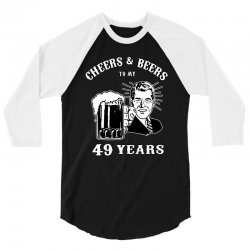 cheers and beers 49 3/4 Sleeve Shirt   Artistshot