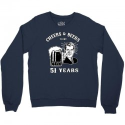 cheers and beers 51 Crewneck Sweatshirt | Artistshot