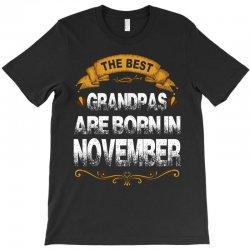 The Best Grandpas Are Born In November T-Shirt   Artistshot