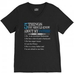 5 Things You Should Know About My Father V-Neck Tee | Artistshot