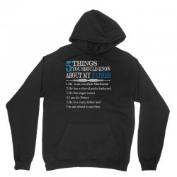 5 Things You Should Know About My Father Unisex Hoodie | Artistshot