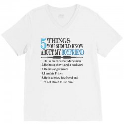 5 things you should know about my boyfriend V-Neck Tee   Artistshot