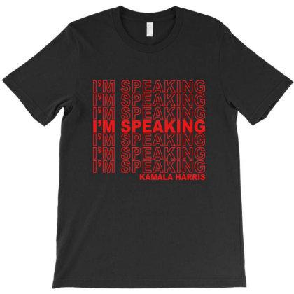 I'm Speaking Kamala T-shirt Designed By Honeysuckle