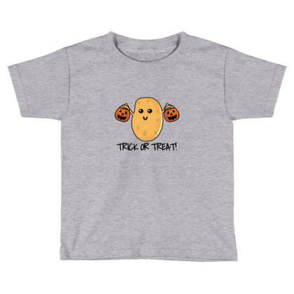 Trick Or Treat   Funny Potato Toddler T-shirt Designed By Asatya