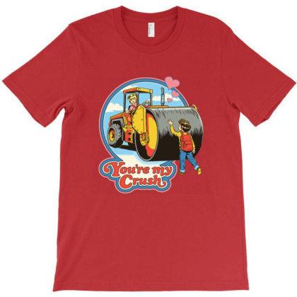 You're My Crush T-shirt Designed By Brannan