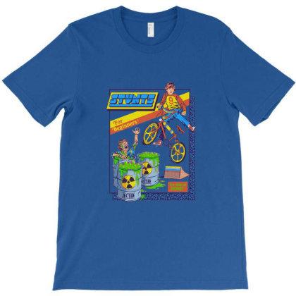 Stunts For Beginners T-shirt Designed By Brannan