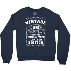 well aged original parts limited edition 1946 Crewneck Sweatshirt | Artistshot