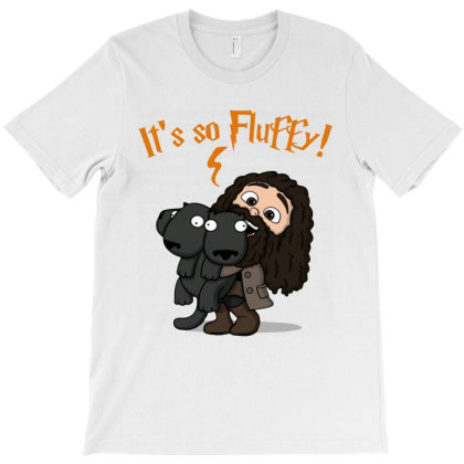Look It , It's So Fluffy! T-shirt Designed By Trusttees