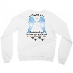My Pop Pop Is My Guardian Angel Crewneck Sweatshirt   Artistshot