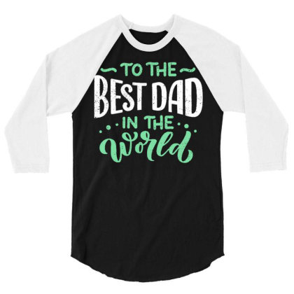 Father S Day Greeting Card 3/4 Sleeve Shirt Designed By Tamiart