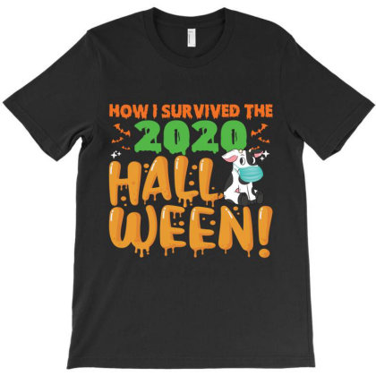 Funny Cow Farm Animals Halloween How I Survived The 2020 Halloween Cow T-shirt Designed By Hoainv