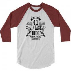 vintage dude 41 years 3/4 Sleeve Shirt | Artistshot