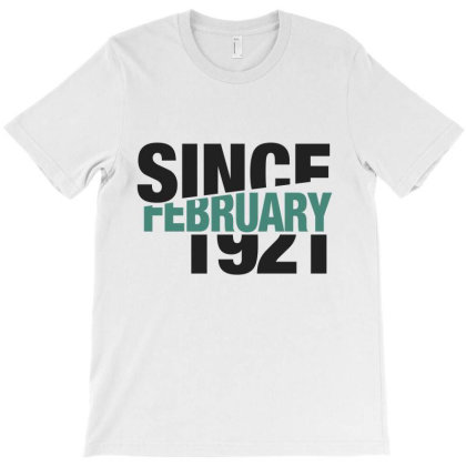 Since February 1921 T-shirt Designed By Chris Ceconello