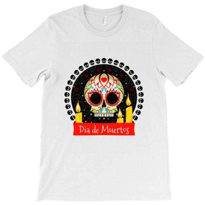 Dia De Muertos T-shirt Designed By Chiks