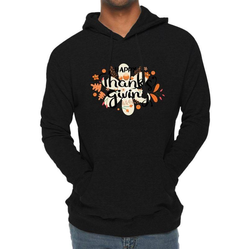 Happy Thanksgiving Day Lightweight Hoodie | Artistshot