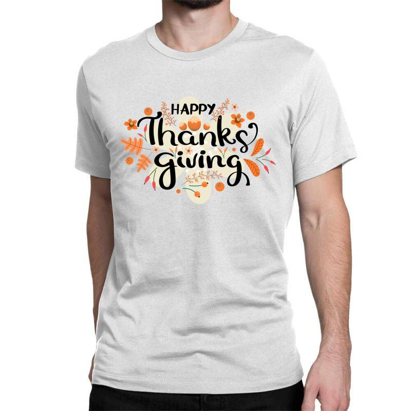 Happy Thanksgiving Day Classic T-shirt | Artistshot