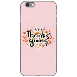 Happy Thanksgiving Day iPhone 6/6s Case | Artistshot