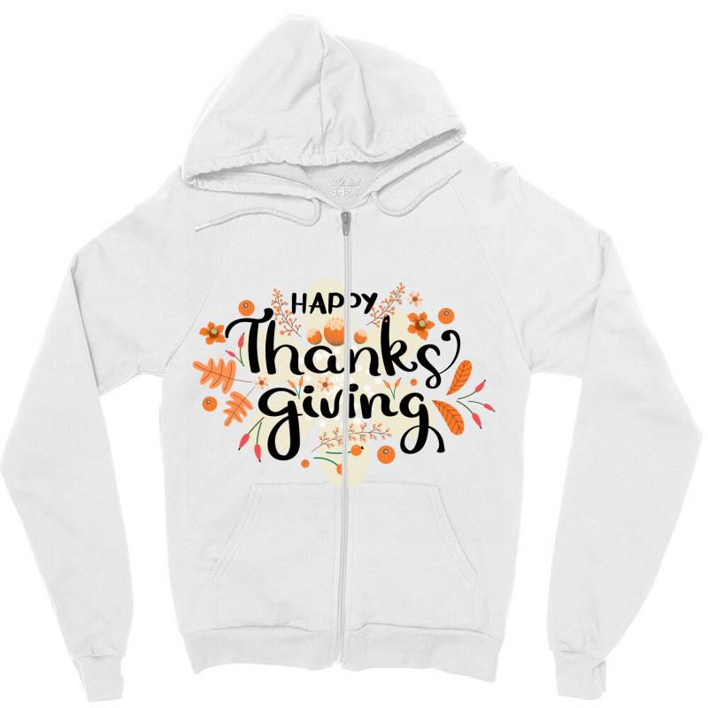 Happy Thanksgiving Day Zipper Hoodie | Artistshot