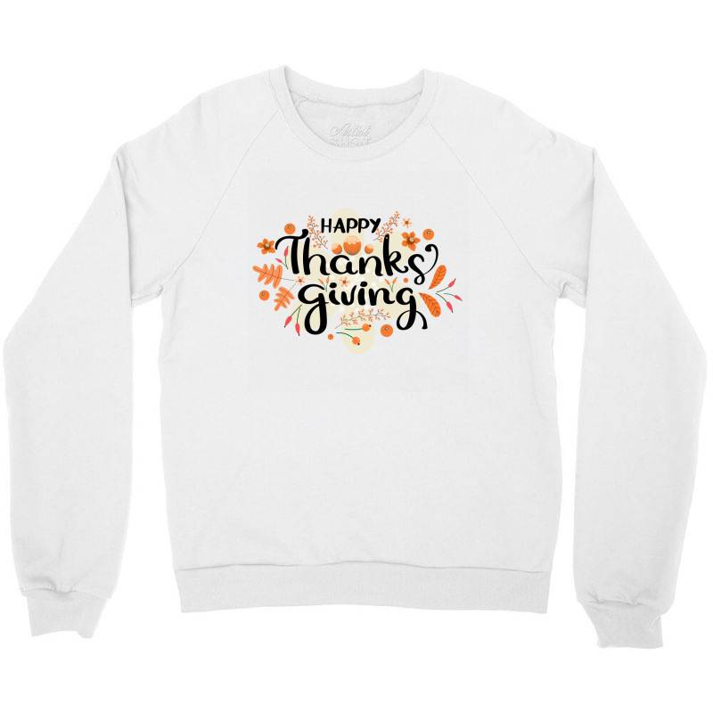 Happy Thanksgiving Day Crewneck Sweatshirt | Artistshot