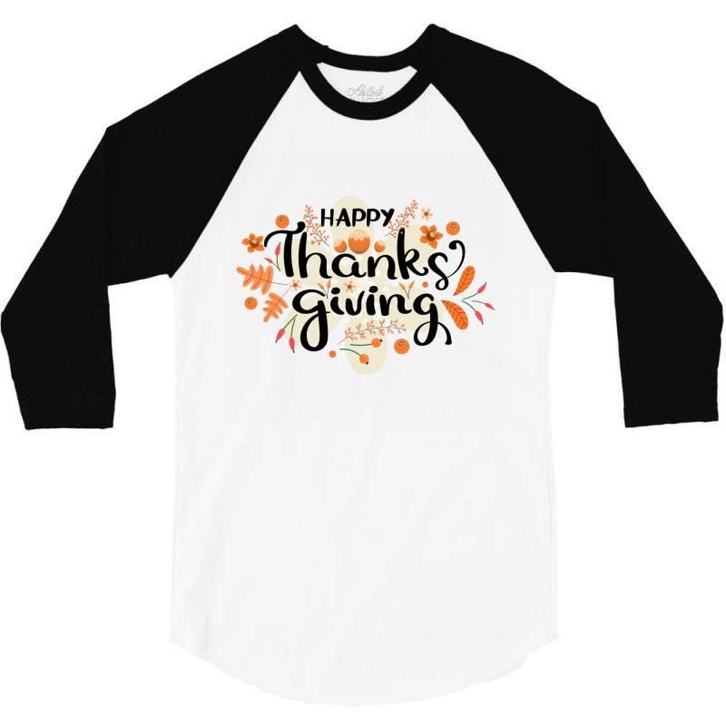 Happy Thanksgiving Day 3/4 Sleeve Shirt | Artistshot