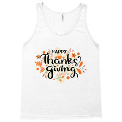 Happy Thanksgiving Day Tank Top | Artistshot