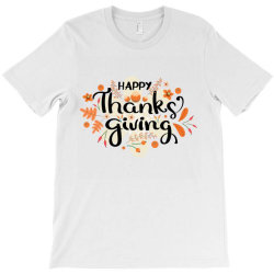 Happy Thanksgiving Day T-Shirt | Artistshot