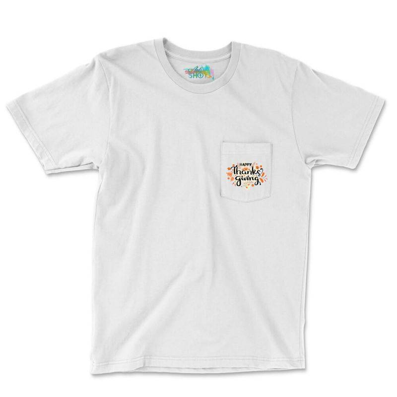Happy Thanksgiving Day Pocket T-shirt | Artistshot