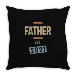 Father Est. 2021 | Fathers Day and Grandparents Day Gift Throw Pillow | Artistshot