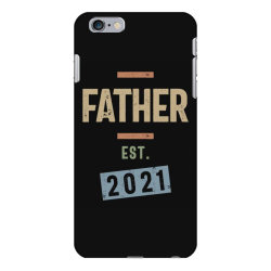 Father Est. 2021 | Fathers Day and Grandparents Day Gift iPhone 6 Plus/6s Plus Case | Artistshot