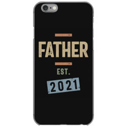Father Est. 2021 | Fathers Day and Grandparents Day Gift iPhone 6/6s Case | Artistshot