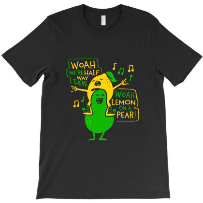 Woah Lemon On A Pear T-shirt Designed By Brewer