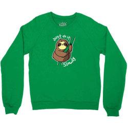 slow sloth Crewneck Sweatshirt   Artistshot