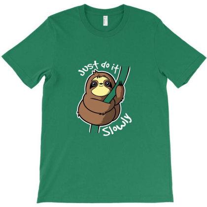 Slow Sloth T-shirt Designed By Borah